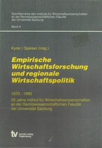 Empirische Wirtschaftsforschung und regionale Wirtschaftspolitik