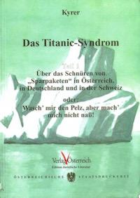 Das Titanic-Syndrom